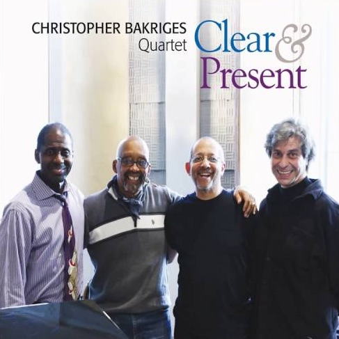 Christopher Bakriges Quartet: Clear & Present